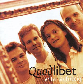 Quodlibet – Heiter bis folkig – CD
